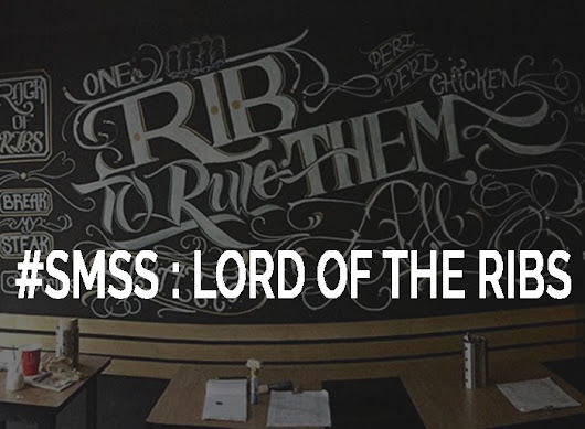 #SMSS : Lord of the Ribs | One Rib to rule them all