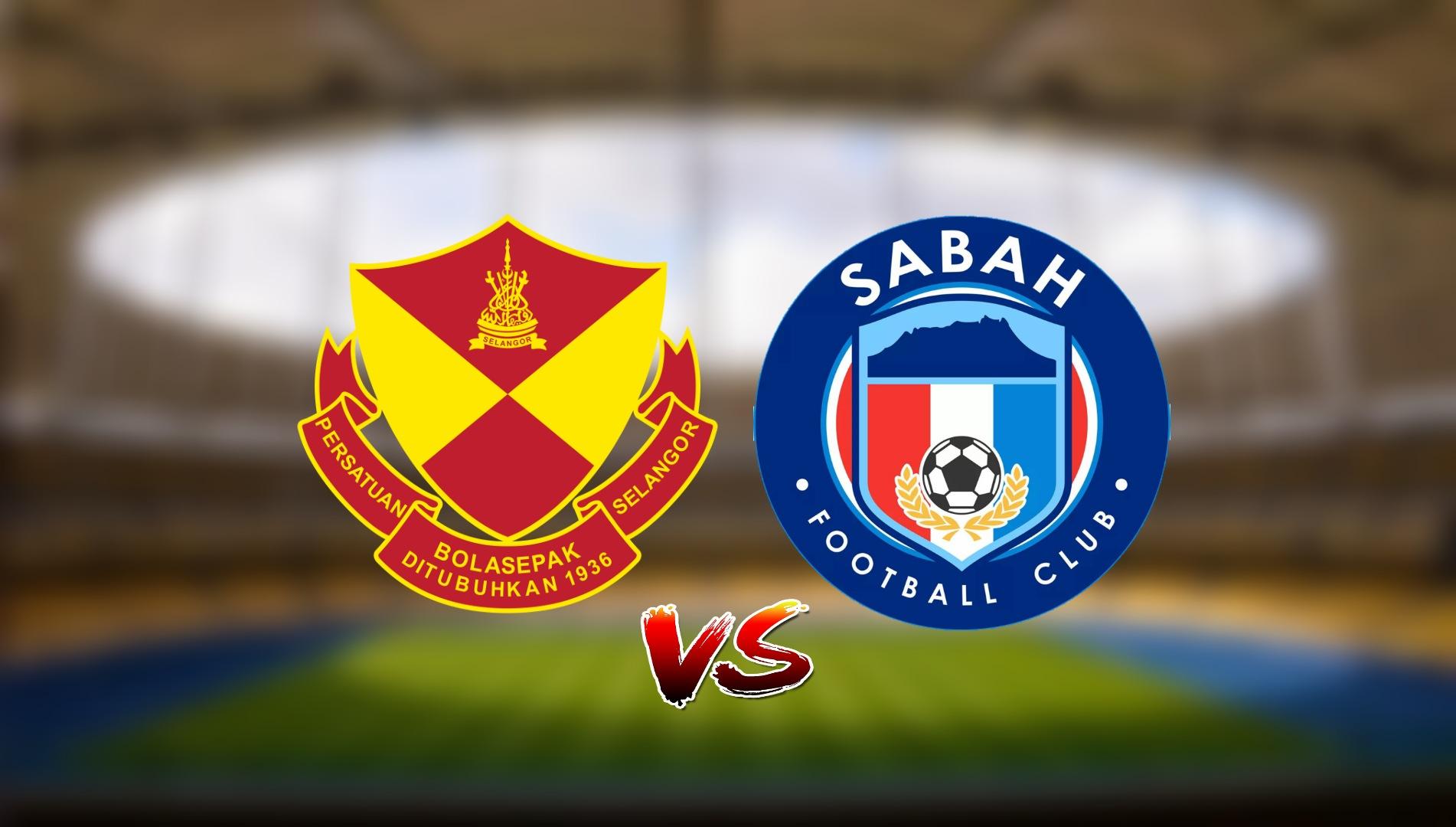 Live Streaming Selangor FC vs Sabah FC Liga Super 23.4.2021