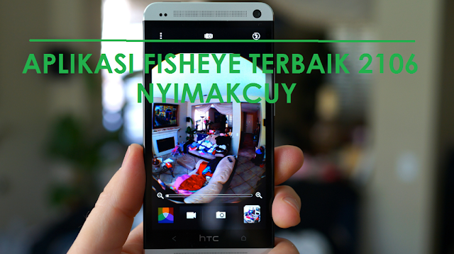 Aplikasi Fisheye Terbaik di Android 2016