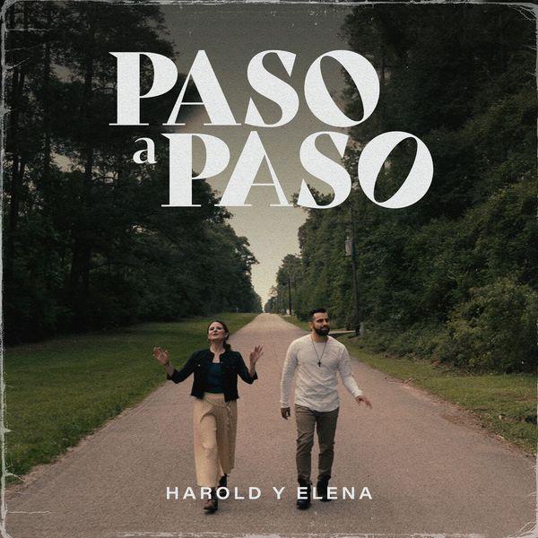 Harold y Elena – Paso a Paso (Single) 2021 (Exclusivo WC)