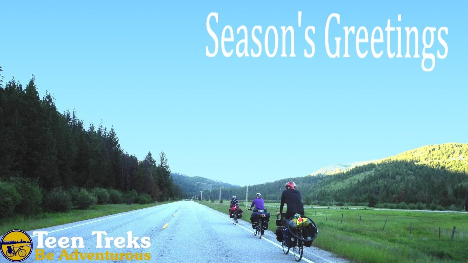 Teen Treks Seasons Greetings From The Teen Treks Team