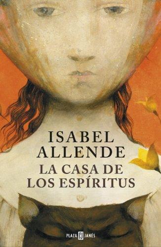 Reseña La Casa De Los Espíritus Isabel Allende Leebooks Un Universo De Libros