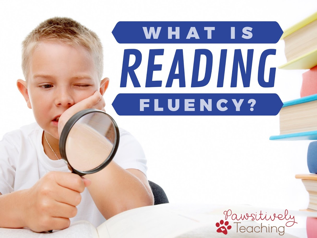 What is Reading Fluency?