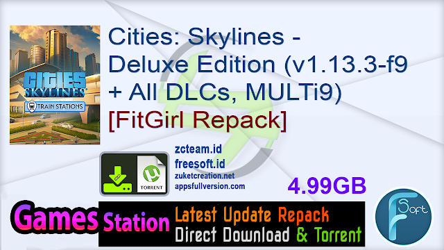 Cities Skylines – Deluxe Edition (v1.13.3-f9 + All DLCs, MULTi9) [FitGirl Repack, Selective Download – from 4.7 GB]