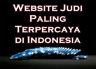 Website Judi Paling Terpercaya di Indonesia