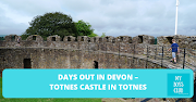 Days Out in Devon – Totnes Castle in Totnes