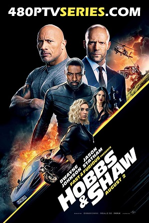 Watch Online Free Hobbs & Shaw (2019) Full Hindi Dual Audio Movie Download 480p 720p HD