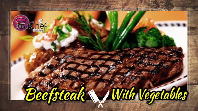 The Beefsteak with vegetables