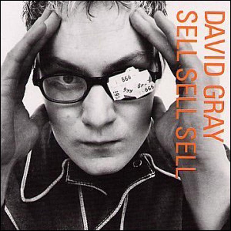 DavidGray -Sell Sell Sell