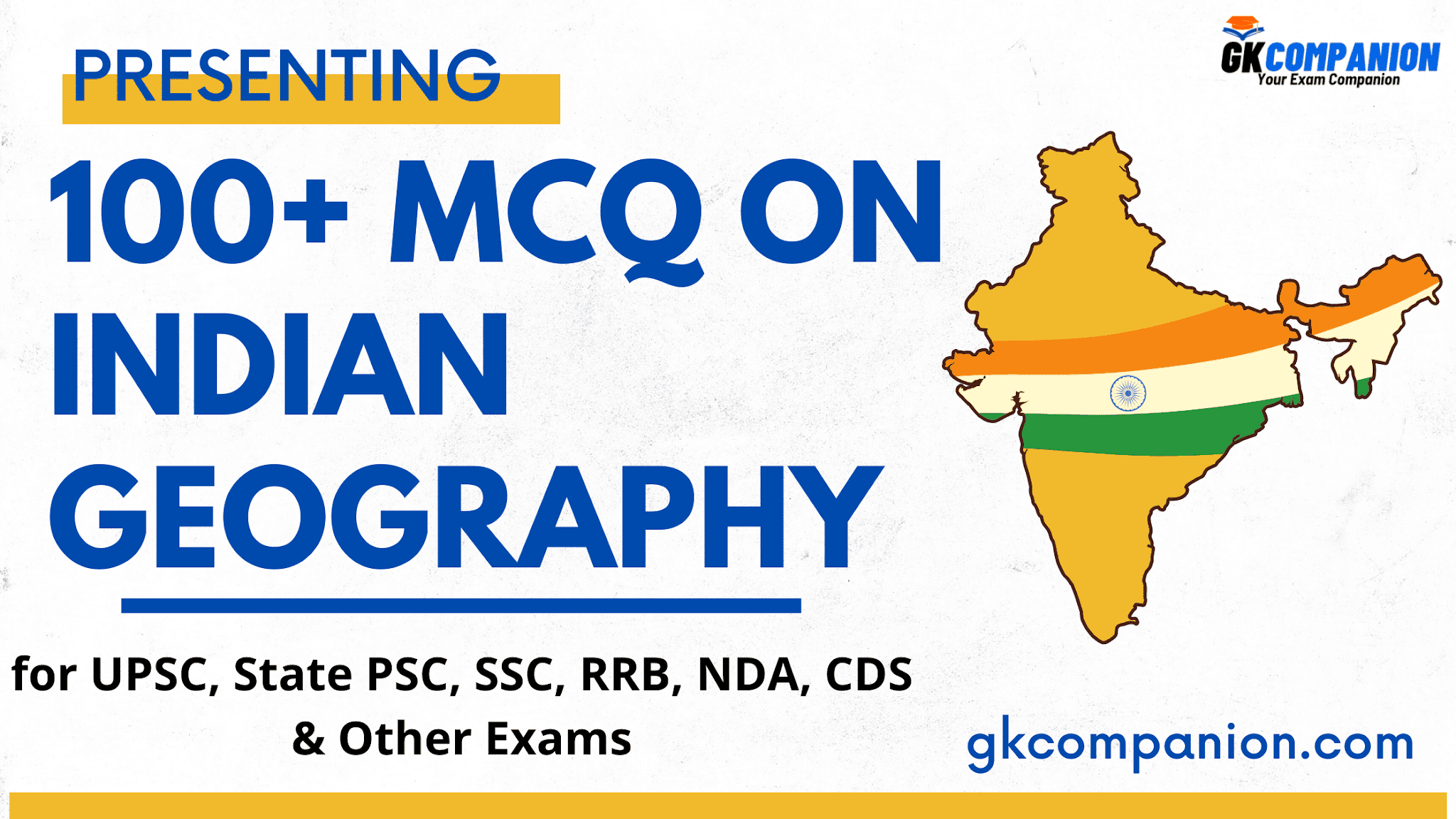 100+ MCQs on Indian Geography