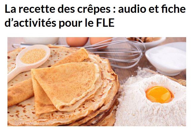 http://www.podcastfrancaisfacile.com/podcast/recette-des-crepes.html