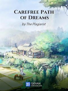 رواية Carefree Path of Dreams مترجمة