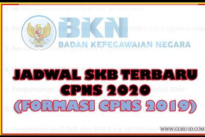 Jadwal Resmi Pelaksanaan SKB CPNS Tahun 2020 (Formasi CPNS 2019)