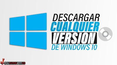 descargar cualquier version de windows 10