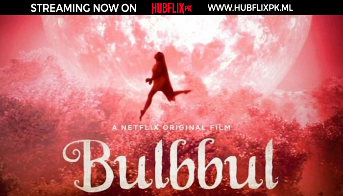 Bubbul | Hindi Movie  | 2020 | HD |  HubFlix