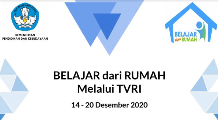 Jadwal Acara Belajar Dari Rumah di TVRI Minggu ke 36 (14 – 20 Desember 2020)