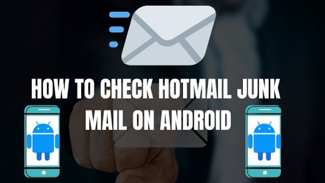 How to Check Hotmail Junk Mail on Android | Step by Step (2020)