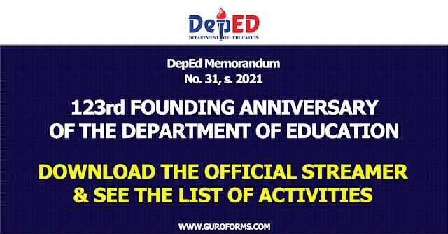 DepEd Memorandum No. 31, s. 2021   123rd FOUNDING ANNIVERSARY OF THE DEPARTMENT OF EDUCATION