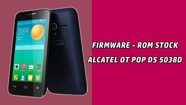 rom stock Alcatel OT Pop D5 5038D