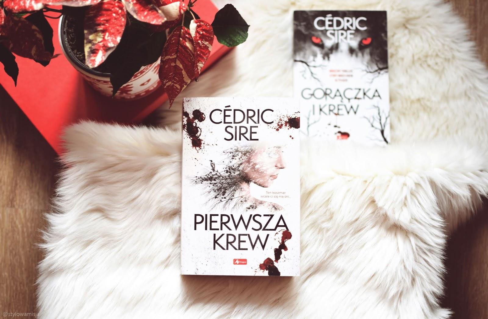 GorączkaIKrew, PierwszaKrew, CedricSire, WydawnictwoDragon, thriller, horror, seria, Francja, opowiadanie, recenzja,