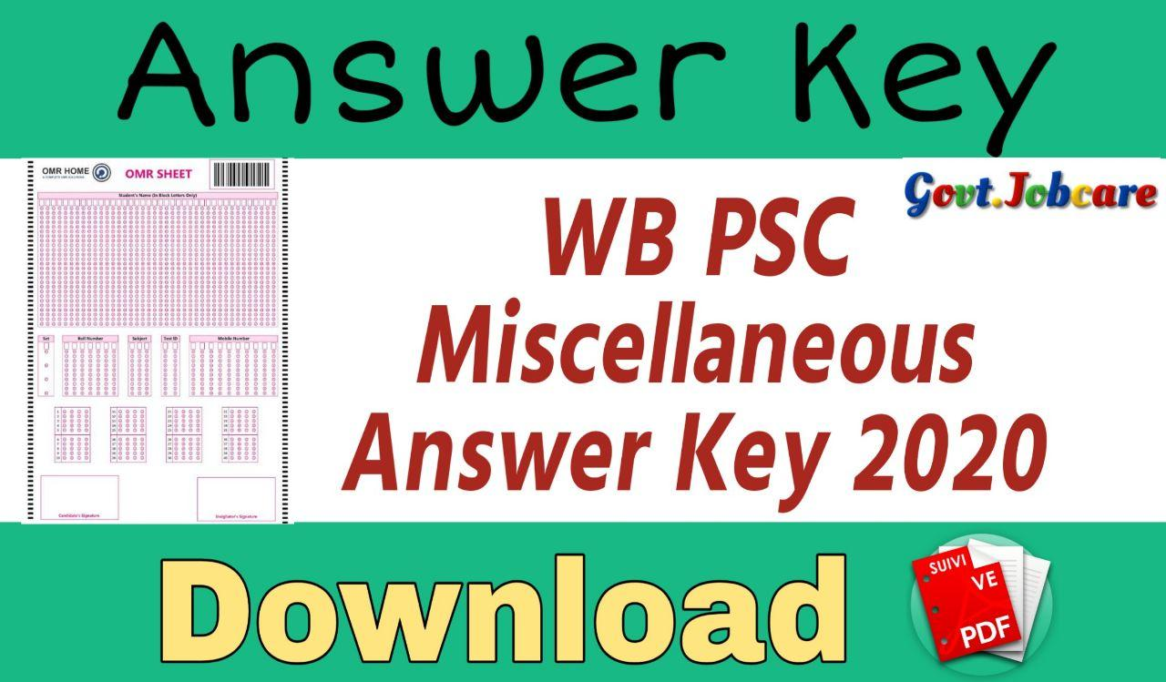 WBPSC Miscellaneous Answer Key 2020