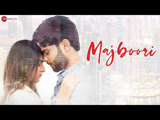 Majboori Lyrics - Raj Jain