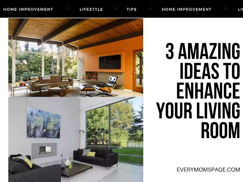 3 Amazing Ideas to Enhance Your Living Room