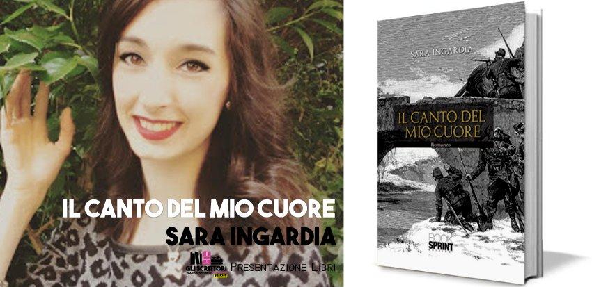 Sara Ingardia presenta: Il canto del mio cuore