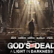 """God's Not Dead: A Light in Darkness"" - A Review"