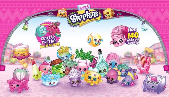 Bạn có thích đồ chơi Shopkins?