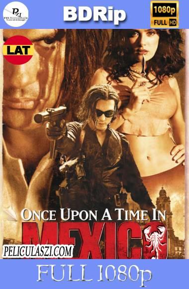 Érase una vez en México (2003) Full HD BDRip 1080p Dual-Latino