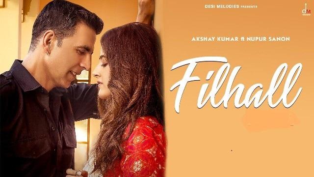 Filhall Lyrics - Akshay Kumar & Nupur Sanon