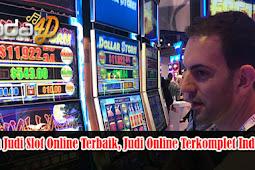 Agen Judi Slot Online Terbaik, Judi Online Terkomplet Indonesia