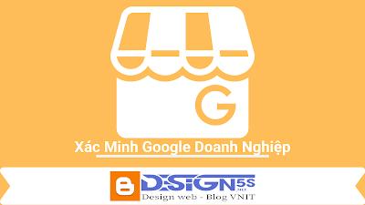 Hướng Dẫn Xác Minh Google Doanh Nghiệp Thành Công 100%