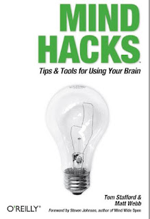 Mind Hacks- Tips & Tools for Using Your Brain