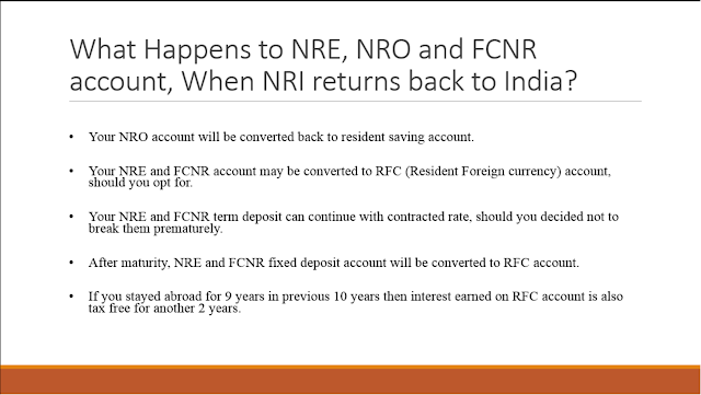 What will happen to NRE NRO FCNR account if NRO returns to India?