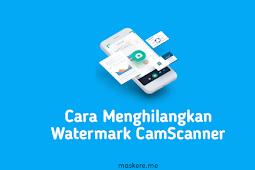 3 Cara Menghilangkan Watermark CamScanner Dengan Mudah
