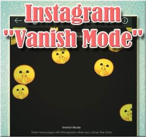 """Begini Cara Menggunakan Fitur Baru Instagram """"Vanish Mode"""""""