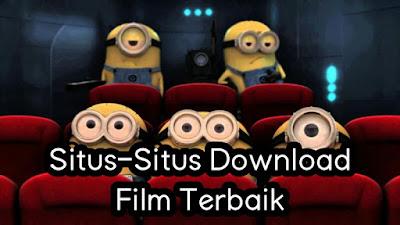 Situs-Situs Download Film Terbaik.jpg