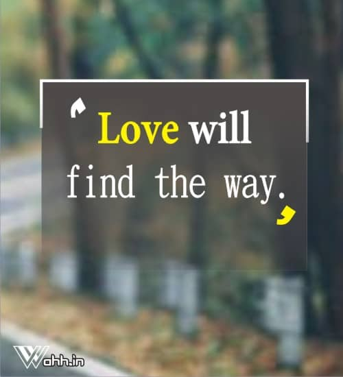 Love-will-find-the-way.