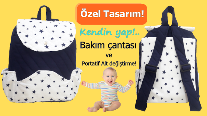 Anne bebek bakım sırt çantası dikimi   Nasıl yapılır? - VİDEO