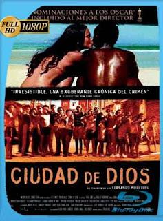 Ciudad de Dios 2002 HD [1080p] Latino [GoogleDrive] DizonHD
