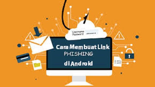 Cara Membuat Link Phising di Android