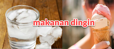 Penyebab Yang Keenam, Mengkonsumsi Makanan Dingin