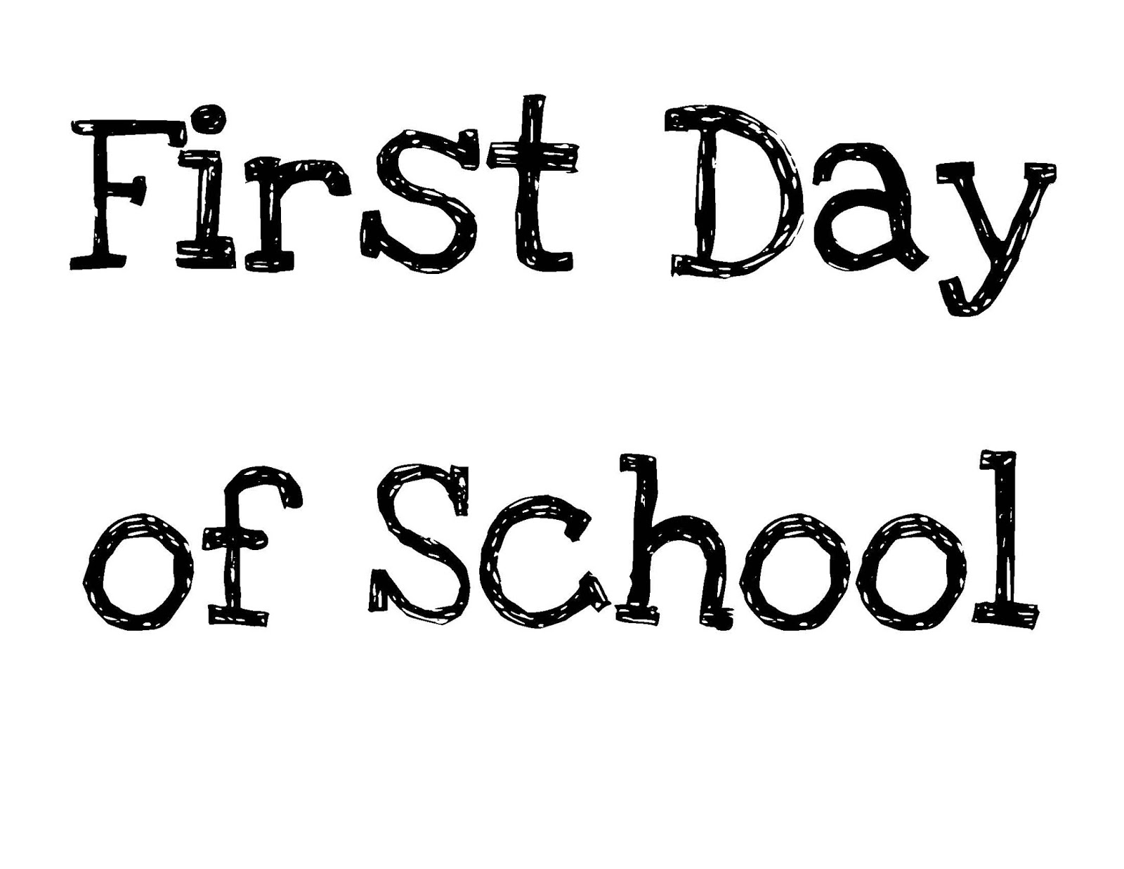 First Day Of School: Welcome Signs For First Day Of School