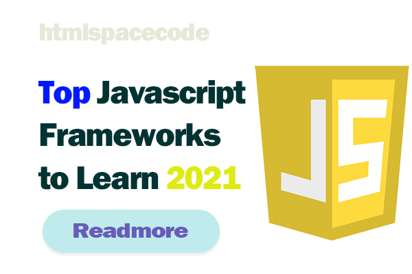 Top Javascript Frameworks to Learn 2021
