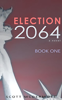 Election 2064: Book One cover