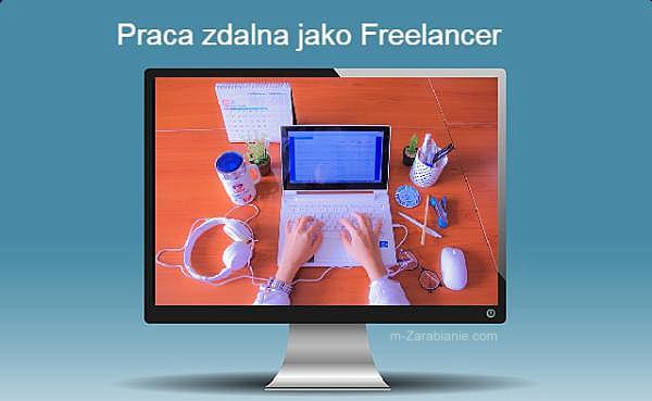 Praca w Internecie jako Freelancer.