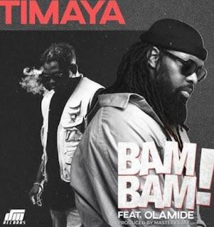 Timaya bam bam ft Olamide