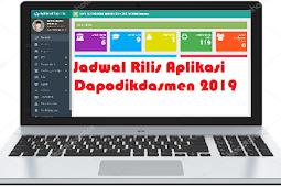 Jadwal Rilis Dapodikdasmen Versi 2019 Tahun ajaran 2018/2019